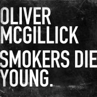 Olliver McGilick Smokerd Die Young web