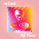 WLW8_-_Moment_In_Time